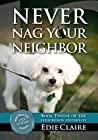 Never Nag Your Neighbor: Volume 12 (Leigh Koslow Mystery Series)