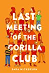 Last Meeting of the Gorilla Club