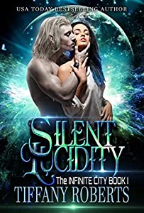 Silent Lucidity (The Infinite City, #1)
