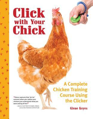 Click with Your Chick by Giene Keyes