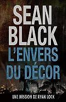 L'Envers Du D�cor: Une Mission de Ryan Lock