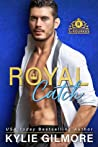 Royal Catch (The Rourkes, #1)