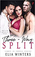 Three-Way Split (Comes in Threes #1)