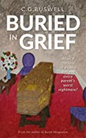 Buried in Grief