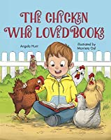 The Chicken Who Loved Books