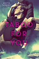 Taboo For You (Love & Family, #1)