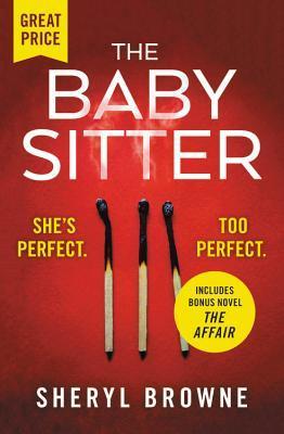 The Babysitter: Includes the complete bonus novel The Affair