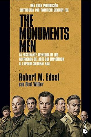 The Monuments Men: La fascinante aventura de los guerreros del arte