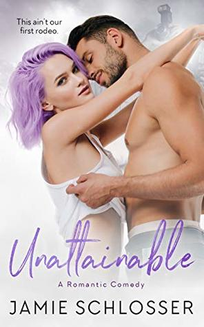Unattainable by Jamie Schlosser