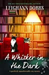 A Whisker in the Dark (Oyster Cove Guesthouse, #2)