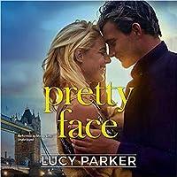 Pretty Face (London Celebrities, #2)