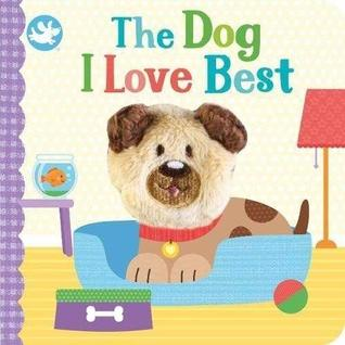 Little Learners The Dog I Love Best Finger Puppet Book