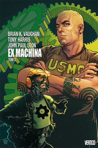 Ex Machina The Deluxe Edition Vol 3 By Brian K Vaughan
