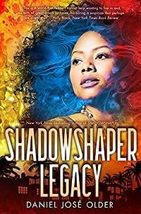 Shadowshaper: Legacy
