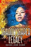 Shadowshaper Legacy (The Shadowshaper Cypher)