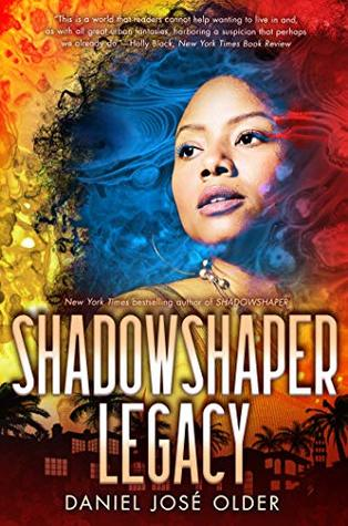 Shadowshaper: Legacy (The Shadowshaper Cypher)