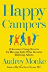 Happy Campers by Audrey Monke