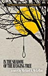 In the Shadow of the Hanging Tree