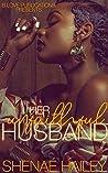 Her Unfaithful Husband (Logan and Atarah Book 1)