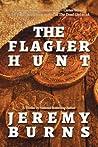 The Flagler Hunt