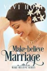 Make-Believe Marriage (Make-Believe Series, #6)