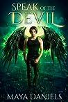Speak of the Devil (The Broken Halos series Book 2)