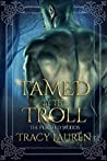 Tamed by the Troll (Perished Woods #1)