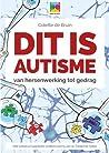 Dit is autisme (Geef me de 5, #3)