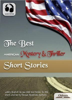 The Best American Mystery & Thriller Short Stories: American Short Stories for English Learners, Children(kids) and Young Adults