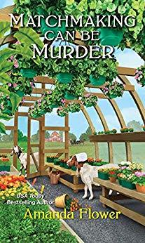 Matchmaking Can Be Murder by Amanda Flower