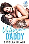 Unforseen Daddy (Sexy Tycoons, #4)