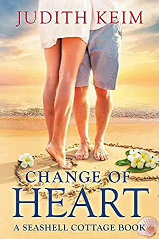 Change of Heart: A Seashell Cottage Book