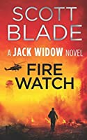 Fire Watch (Jack Widow)
