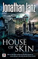 House of Skin (Fiction Without Frontiers)