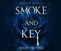 Smoke and Key