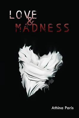 Love & Madness