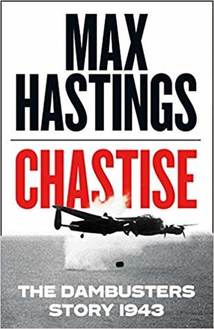 Chastise: The Dambusters Story 1943