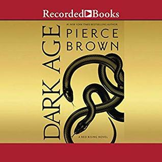 Dark Age (Red Rising Saga #5)  - Pierce Brown