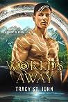 Worlds Away (Warriors of Risnar #4)