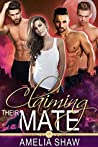 Claiming their Mate (Woodland Packs #2)