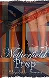 Netherfield Prep: A Modern Reimagining of Jane Austen's 'Pride & Prejudice' (Austen Reimagined: P&P Book 1)