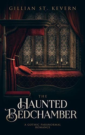 The Haunted Bedchamber (Read by Candlelight, #4)