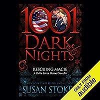 Rescuing Macie: 1001 Dark Nights (Delta Force Heroes, #9.5)