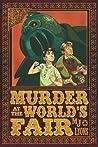 Murder at the World's Fair (Clockwork Quigley Chronicles, #1)