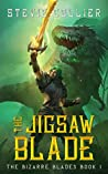 The Jigsaw Blade (The Bizarre Blades, #1)