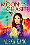 The Moon Chaser (Shanghai Story #2.5)
