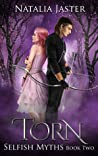 Torn (Selfish Myths, #2)