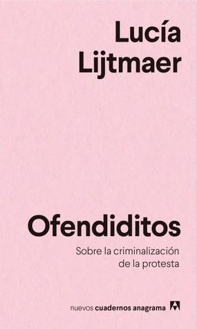 Ofendiditos by Lucía Lijtmaer