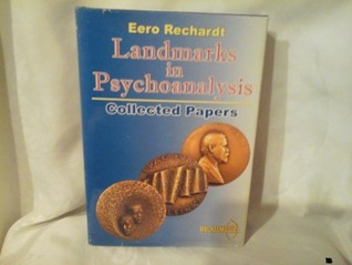 Landmarks in psychoanalysis. Collected papers