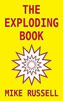 The Exploding Book: a novel